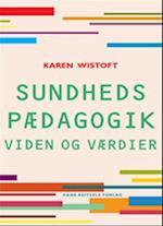 Sundhedspædagogik af Karen Wistoft