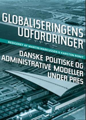Bog hæftet Globaliseringens udfordringer af Martin Marcussen Anders Wivel Annemette Nielsen