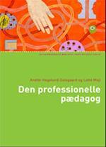 Den professionelle pædagog (Socialpædagogisk bibliotek)