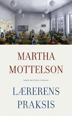 Lærerens praksis af Martha Mottelson