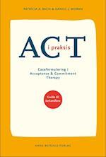 ACT i praksis