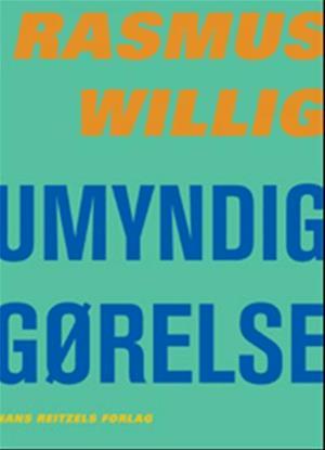 Bog, hæftet Umyndiggørelse af Rasmus Willig