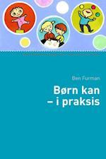 Børn kan - i praksis (Socialpædagogisk bibliotek)