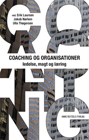 Bog, hæftet Coaching og organisationer af Erik Laursen, Dorthe Jensen, Henrik Schelde Andersen