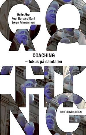 Bog hæftet Coaching - fokus på samtalen af Hanne Dauer Keller Helle Klitgård Alrø Jane Hald