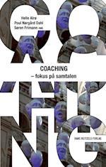 Coaching - fokus på samtalen (Organisatorisk coaching, nr. 3)