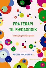 Fra terapi til pædagogik