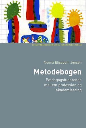 Bog, hæftet Metodebogen af Noona Elisabeth Jensen