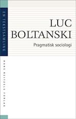 Pragmatisk sociologi (En tekstsamling)