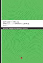 Psykodynamisk organisationspsykologi. På mere arbejde under overfladerne