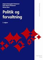 Politik og forvaltning (Offentlig forvaltning i Danmark)