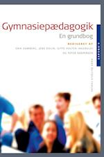 Gymnasiepædagogik af Erik Damberg, Claus Michelsen, Agnes Witzke