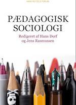 Pædagogisk sociologi af Christian Ydesen, Jens Peter Thomsen, Karen Egedal Andreasen