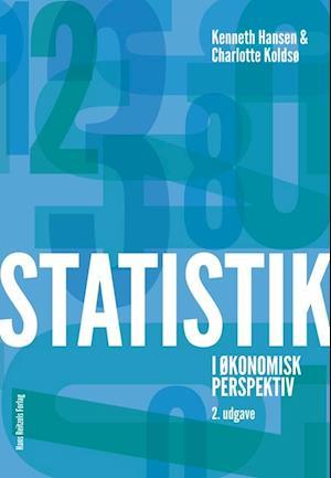 Bog hæftet Statistik i økonomisk perspektiv af Charlotte Koldsø Kenneth Hansen