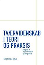 Tværvidenskab i teori og praksis