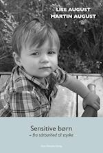 Sensitive børn - fra sårbarhed til styrke