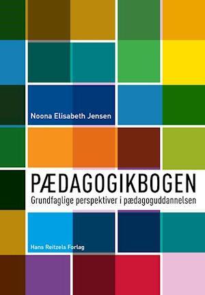 Bog, hæftet Pædagogikbogen af Noona Elisabeth Jensen