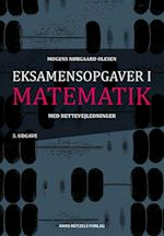 Eksamensopgaver i matematik. med rettevejledninger