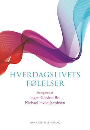 Bog hæftet Hverdagslivets følelser af Anders Dræby Sørensen Anders Petersen Charlotte Bloch