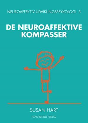 Bog, hæftet De neuroaffektive kompasser af Susan Hart