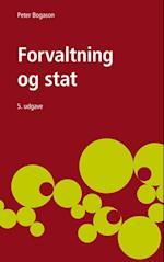 Forvaltning og stat (Offentlig forvaltning i Danmark Statskundskab, nr. 2)
