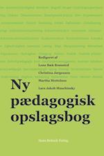 Ny pædagogisk opslagsbog af Anders Bæk Brønsted, Ane Qvortrup, Bent Madsen