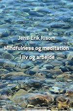 Mindfulness og meditation i liv og arbejde