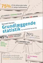 Grundlæggende statistik - for markedsføring og salg af Kenneth Hansen