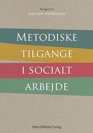 Metodiske tilgange i socialt arbejde