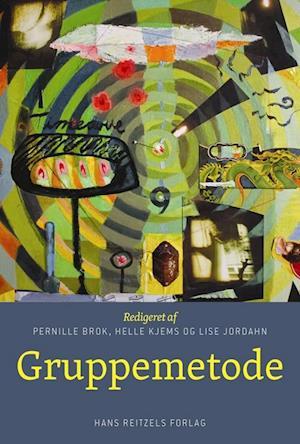 Bog, hæftet Gruppemetode af Anne Bruun Blauert, Camilla Gregor Hermansen, Ditte Bruun Eriksen