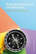 Beskæftigelsesrettet rehabilitering af Annelise Murakami, Arendse Hovmand Buch, Jeanette Justesen
