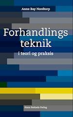 Forhandlingsteknik i teori og praksis