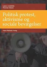 Politisk protest, aktivisme og sociale bevægelser (Statskundskab, nr. 10)