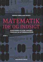 Matematik - idé og indsigt. Elementær topologi - kontinuitet og differentialregning af Mogens Nørgaard Olesen