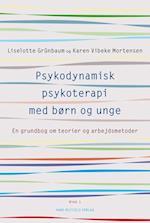 Psykodynamisk psykoterapi med børn og unge- En grundbog om teorier og arbejdsmetoder