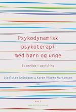Psykodynamisk psykoterapi med børn og unge- Et område i udvikling