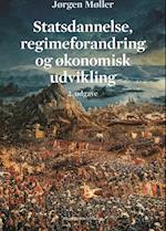 Statsdannelse, regimeforandring og økonomisk udvikling (Statskundskab, nr. 11)