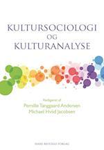 Kultursociologi og kulturanalyse (Sociologi, nr. 13)