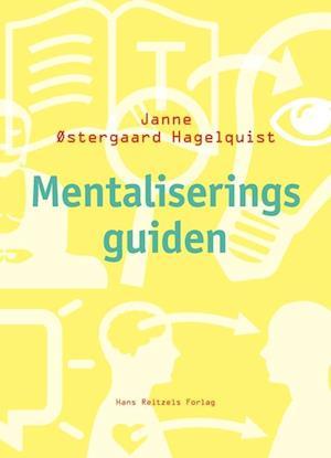 Bog hæftet Mentaliseringsguiden af Janne Østergaard Hagelquist