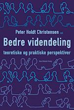 Bedre videndeling af Christian Geisler Asmussen, Henrik Holt Larsen, Hans Siggaard Jensen