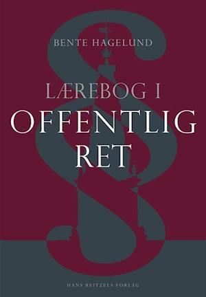 Bog, hæftet Lærebog i offentlig ret af Bente Hagelund