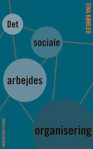 det sociale arbejdes organisering-tina bømler-bog fra tina bømler