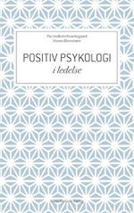 Positiv psykologi i ledelse