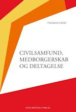 Civilsamfund, medborgerskab og deltagelse (Sociologi, nr. 15)