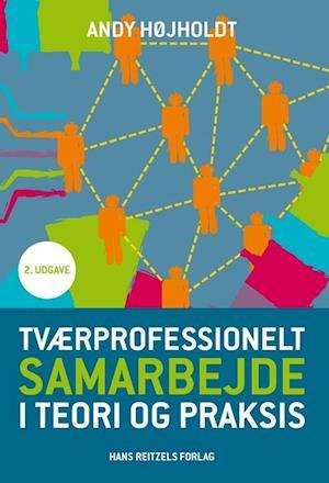 Tværprofessionelt samarbejde i teori og praksis