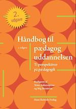Håndbog til pædagoguddannelsen af Alexander von Oettingen, Anders Skriver Jensen, Ane Bjerre Odgaard