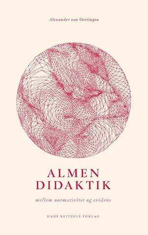Bog hæftet Almen didaktik af Alexander von Oettingen
