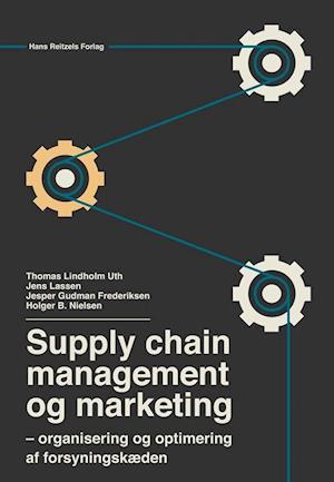Bog, hæftet Supply chain management og marketing af Holger B. Nielsen, Jens Lassen, Jesper Gudman Frederiksen