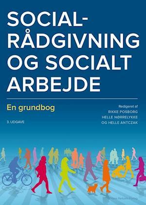 Bog, hæftet Socialrådgivning og socialt arbejde af Helle Johansen, Louise Hansen, Helle Antczak
