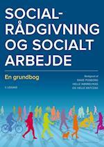 Socialrådgivning og socialt arbejde (Socialpædagogisk bibliotek)